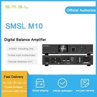 SMSL M10 усилитель для наушников usb ЦАП аудио плеер ak4497 декодер c Здравствуйте p аудио усилитель баланс hi fi Цифровые усилители amp