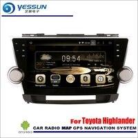 YESSUN Per Toyota Highlander 2008 ~ 2013 Auto Android Mappa Stereo Audio Radio Player GPS Navi di Navigazione Multimediale di Navigazione (No CD DVD)