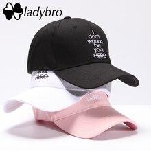 Ladybro Женщины Hat Cap Мужчины Повседневная Письмо Я не хочу быть твоим ГЕРОЙ Бейсболка Snapback Шляпы Для Женщин Папа Hat Хип-Хоп Кости