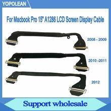 Оригинальный ЖК, светодиод, низковольтная дифференциальная передача сигналов Экран Дисплей кабель для Macbook Pro 15 «A1286 2008 2009 2010 2011 2012