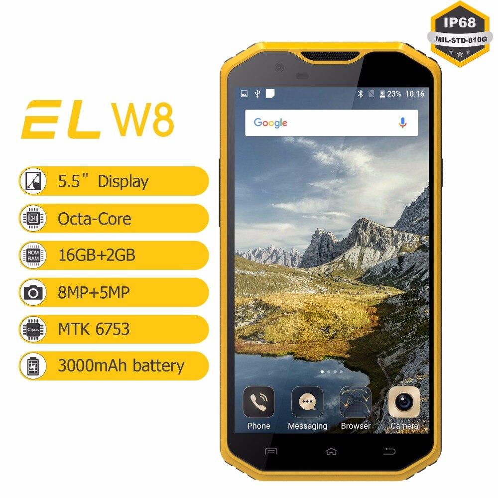 4G оригинальный водонепроницаемый мобильный телефон EL W8 5,5 дюйм(ов) HD 2 ГБ оперативной памяти 16 ГБ Rom телефоны Android 6,0 противоударный разблокир...