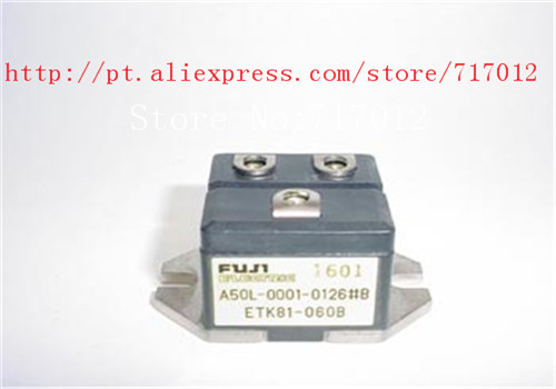 Free Shipping A50L-0001-0126#B ETK81-060B No New FET module 81A 600V,New products,Can directly buy or contact the seller no 81