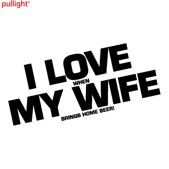I love my wife sticker decal funny beer cave alcohol vb bar car truck