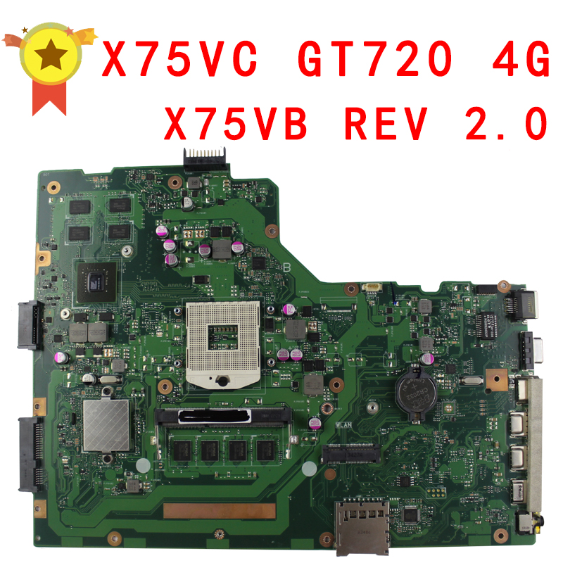 for asus x75vc motherboard x75vb rev2 0 mainboard graphic gt720 4g memory on board 100 X75VC motherboard X75VB REV2.0 Mainboard Graphic GT720 4G Memory On Board 100% test