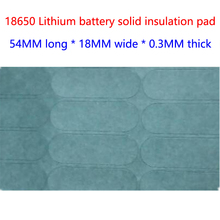 3 and 18650 lithium batteries, highland barley paper insulation gasket, word form 3, solid surface pad, meson insulation pad