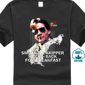 Red Dwarf Ace Rimmer 'Smoke Me A Kipper' Adult T Shirts New & Official! Summer Style T Shirt