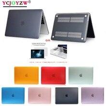 Кристалл прозрачный YCJOYZW чехол для Apple macbook Air Pro Retina 11 12 13 15 сумка ноутбука macbook Новый Air 13,3 Touch Bar