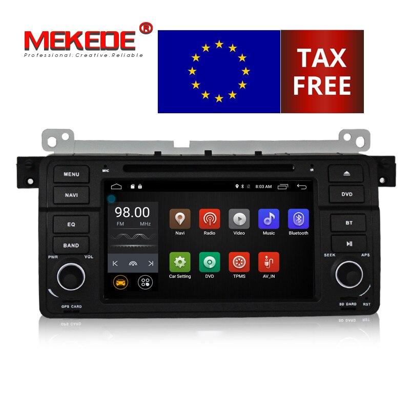 ¡Impuestos! puro Android7.1 unidad principal estéreo del coche navegación GPS NAVI reproductor de DVD para BMW E46 M3 3 Serie con 4G lte wifi BT canbus
