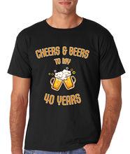 """Cheers &  Beers to my 40 Years"" beer men's shirt"