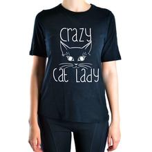 2016 sexy Summer hiphop Crazy Cat Lady t shirt Women brand clothing top tee kawaii shirt funny harajuku femme black hipster