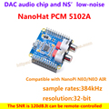 NanoHat PCM5102A,Compatible with NanoPi NEO/NEO Air,DAC audio chip and NS' low-noise,Sample rates is 384kHz,resolution is 32-bit