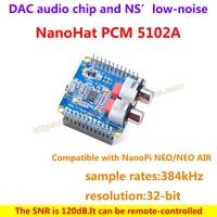 Nanohat PCM5102A ، متوافقة مع nanopi الجدد/neo الهواء ، dac الصوت رقاقة و ns' منخفضة الضوضاء ، معدلات عينة هو 384 كيلو هرتز ، القرار هو بت