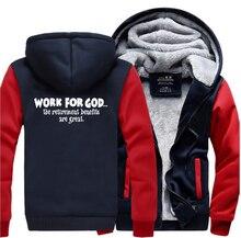 Werk Voor God De Pensionering Voordelen Zijn Geweldig Super Jezus Christus Hoodies Mannen 2019 Winter Warme Fleece Fashion Sweatshirts Jas