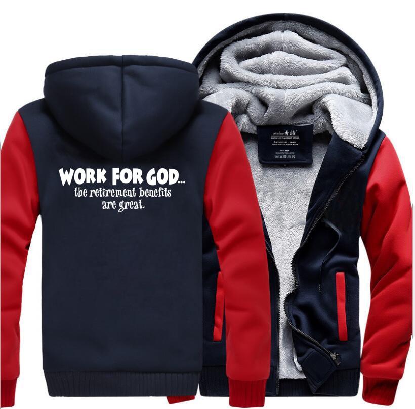 Work For God The Retirement Benefits Are Great Super Jesus Christ Hoodies Men 2019 Winter Warm Fleece Fashion Sweatshirts Jacket