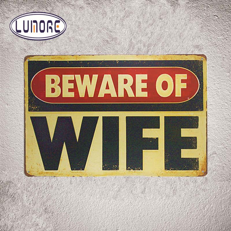 Dejte si pozor na manželku Vintage kovové cín znamení Domácí - Dekorace interiéru