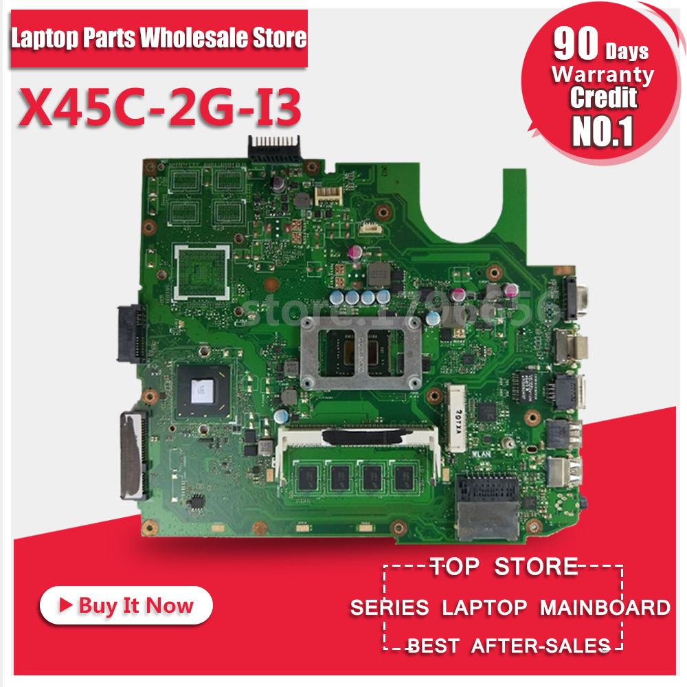 Laptop Motherboard For ASUS X45C 2G I3 System Board Main Board Mainboard Card Logic Board Tested Well for asus x55vd laptop motherboard rev2 2 gt610m 2gb ram mainboard laptop motherboard system board logic board tested well