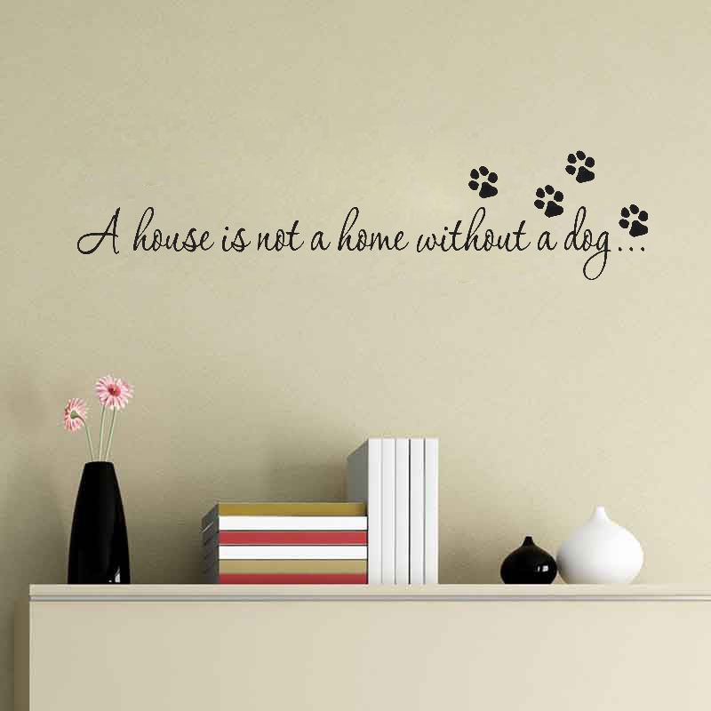 A House Is Not A Home Without A Dog wall decals vinyl stickers home decor living room decorative sticker