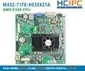 HCIPC M432-7 ITX-HE35X21A, AMD E350 Mini Itx, placa base, ITX Placa Base, Incrustado Placa Base, Placa Base Industrial