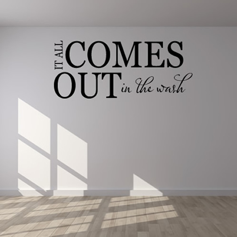 It All Comes Out In The Wash Laundry Room Wall Decor Sticker Diy Removable Waterproof Vinyl