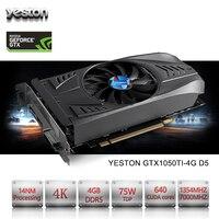 Yeston GeForce GTX 1050Ti GPU ГБ GDDR5 128 бит игровой настольный компьютер PC Видео видеокарты Поддержка PCI E X16 3,0 TI
