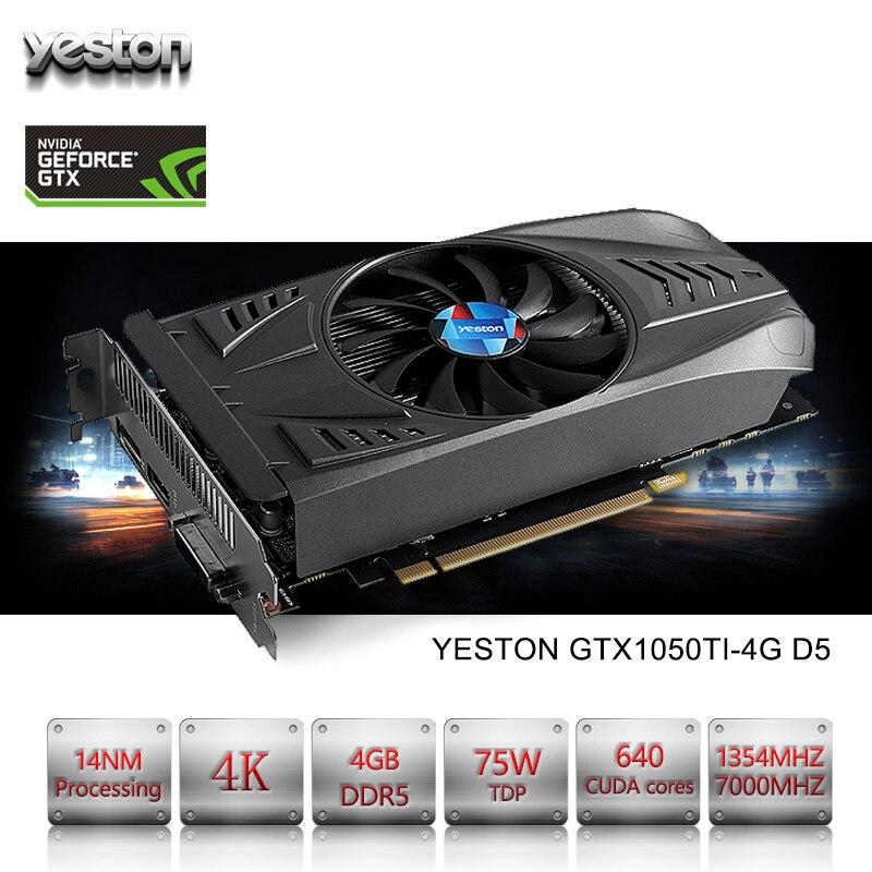 Yeston GeForce GTX 1050Ti GPU 4 GB GDDR5 128 bits ordinateur de bureau PC cartes graphiques vidéo prise en charge PCI-E X16 3.0 TI