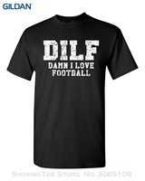 O Neck Fashion Casual High Quality Print T Shirt Dilf Damn I Love Footballer Men S