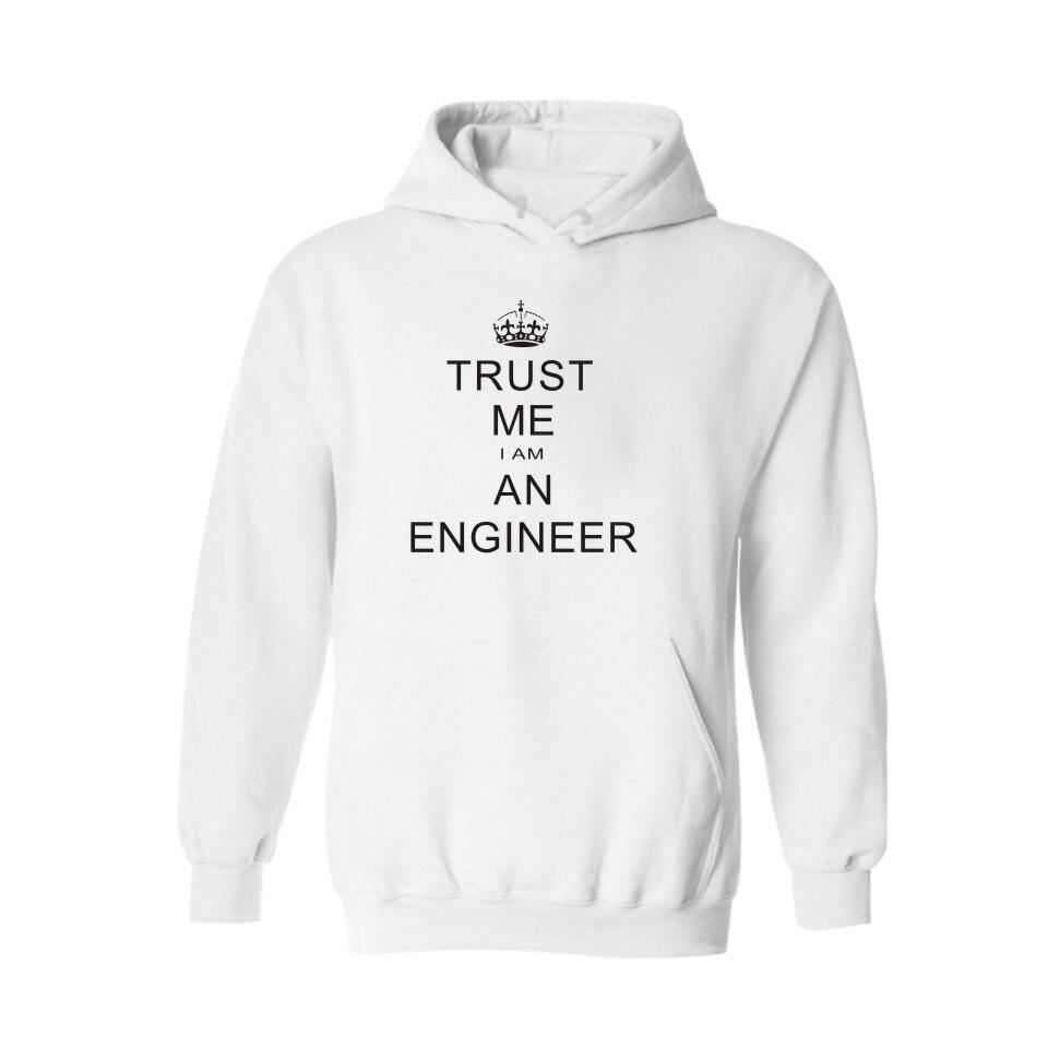 Trust Me Series new hoodies men brand designer mens sweatshirt men with I AM AN ENGINEER sweatshirt men luxury brand