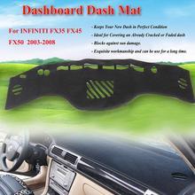 1 шт. интерьер автомобиля приборной панели коврик для INFINITI 2003-2008 FX35 FX45 50 2003-08