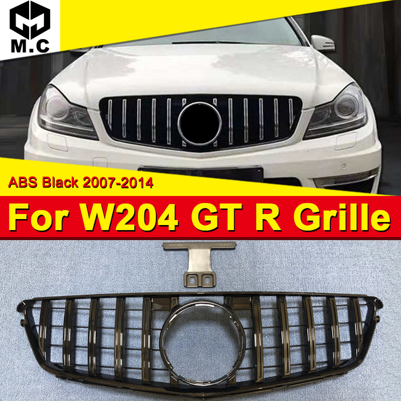 For MercedesMB w204 grille grill GT R style ABS Black without sign C class C180 C200 C250 C300 C63 Look Front grills 2007-2014