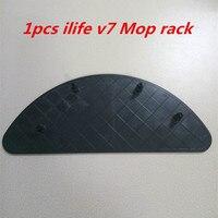 1 Pcs Original ILIFE V7 Robot Vacuum Cleaner Ilife V7 Mop Frame Vacuum Cleaner Parts
