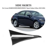 2PCS Carbon Fiber Auto Side Skirts Aprons for Lexus IS200 IS250 IS300 IS350 IS F Sport Sedan 4 Door 2013 2016 Car Accessories