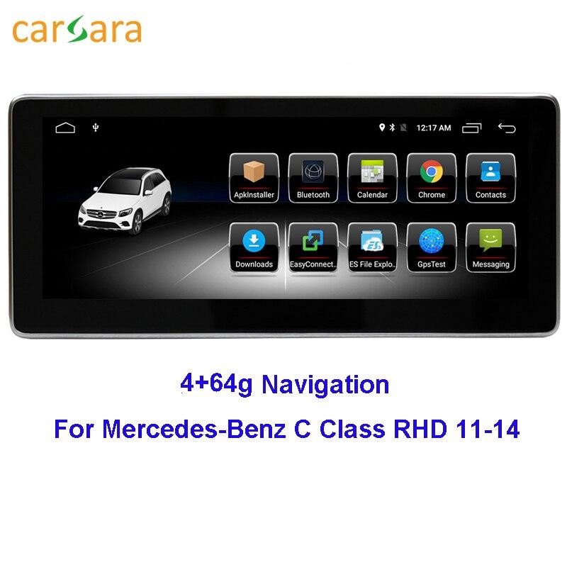 Ecran Vidéo voiture pour Conduite À Droite Mercedes benz CLASSE C W204 2011 2012 2013 2014 4G RAM 64G ROM