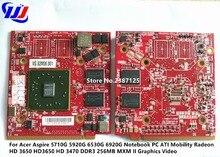 Для Acer Aspire 5710 г 5920 г 6530 г 6920 г Тетрадь PC ATI Mobility Radeon HD 3650 HD3650 DDR3 256 МБ MXM II Графика видео