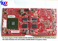 For Acer Aspire 5710G 5920G 6530G 6920G Notebook PC ATI Mobility Radeon HD 3650 HD3650 HD