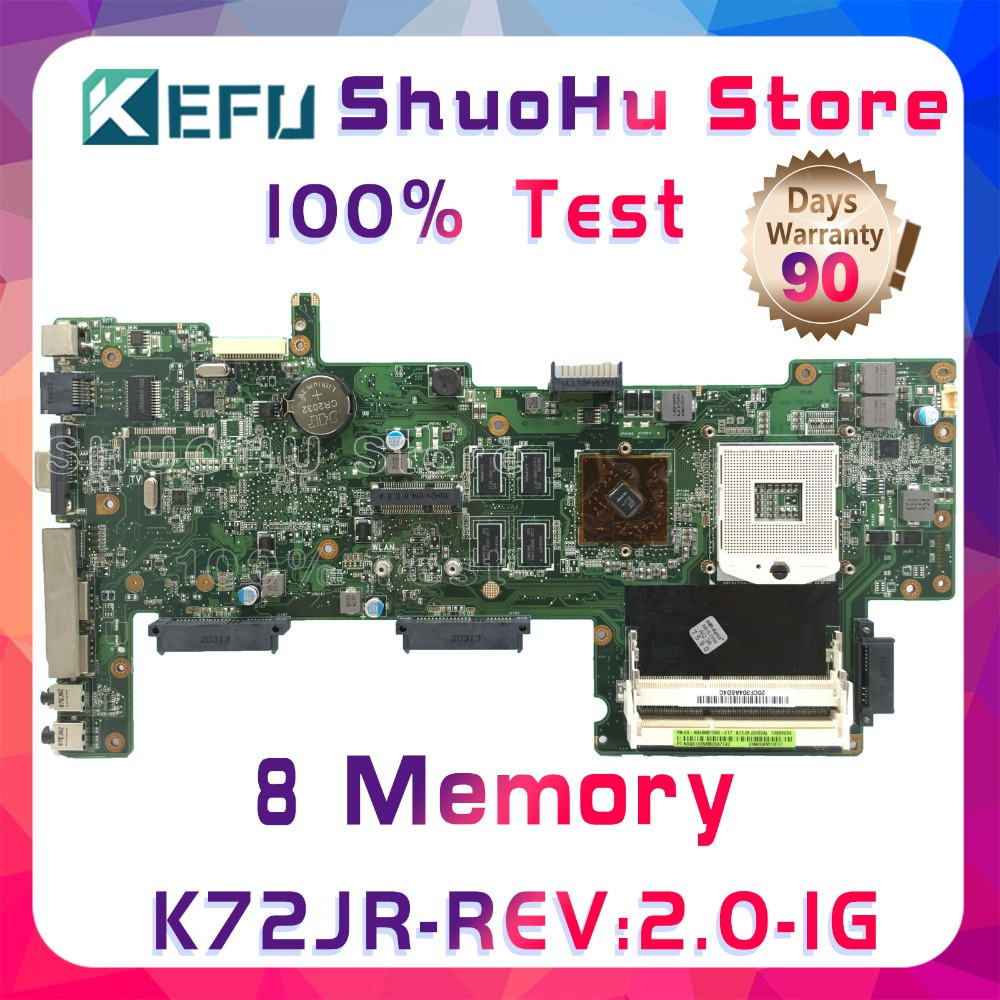 KEFU K72JR For ASUS K72JT K72JK K72JU K72J X72J 8Memory 1G RAM laptop motherboard tested 100% work original mainboard hot selling k72ju k72jt laptop motherboard for x72j mainboard hd6370m rev2 0 512m ddr3 216 0774211 fully tested 100% s 6