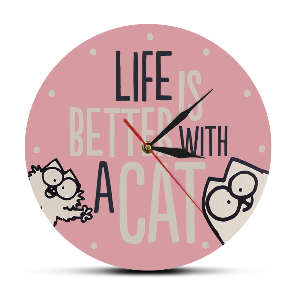Life Is Better With A Cat Inspirational Cat Quote Modern Wall Clock Watch Girl Room Pink Wall Decor Cat Lover Housewarming Gift