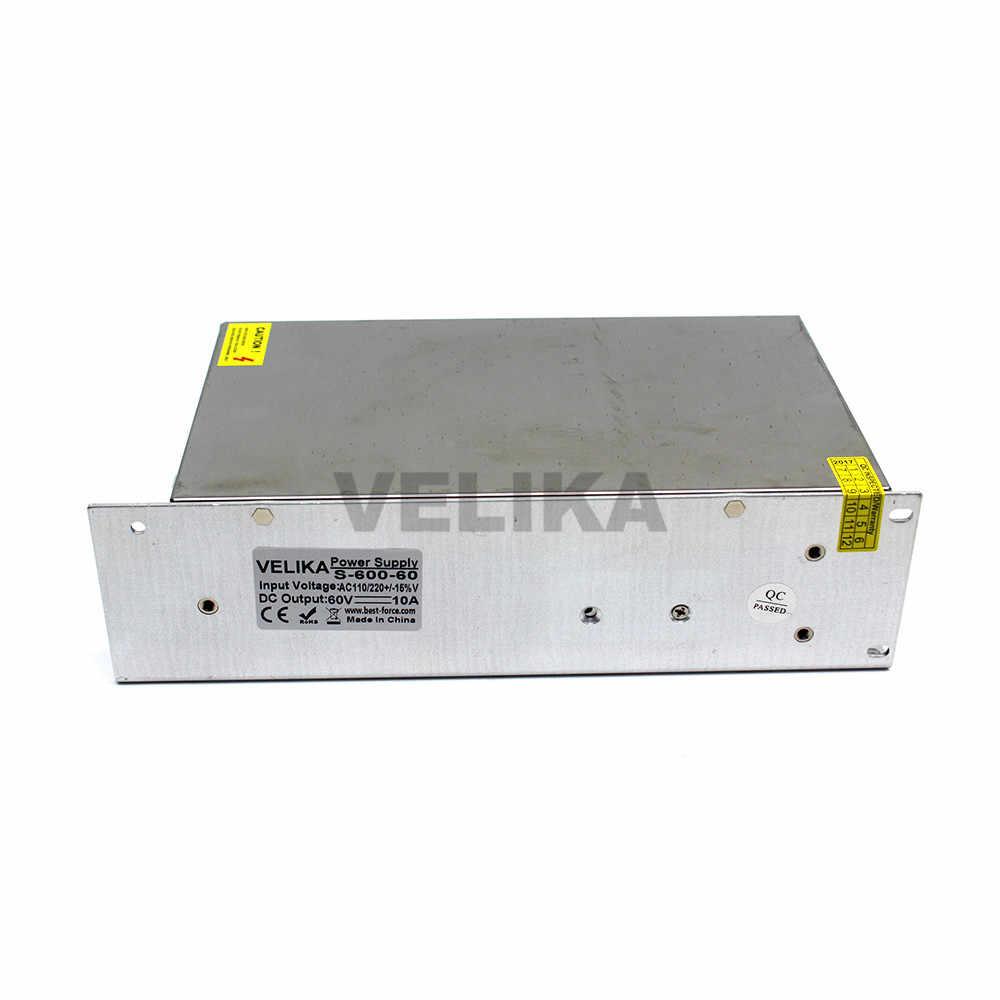 Импульсный источник питания постоянного тока 60 в 10A 600 Вт Трансформатор 110 В 220 В переменного тока в DC60V Электропитание для CCTV 3d принтер шаговые двигатели с ЧПУ