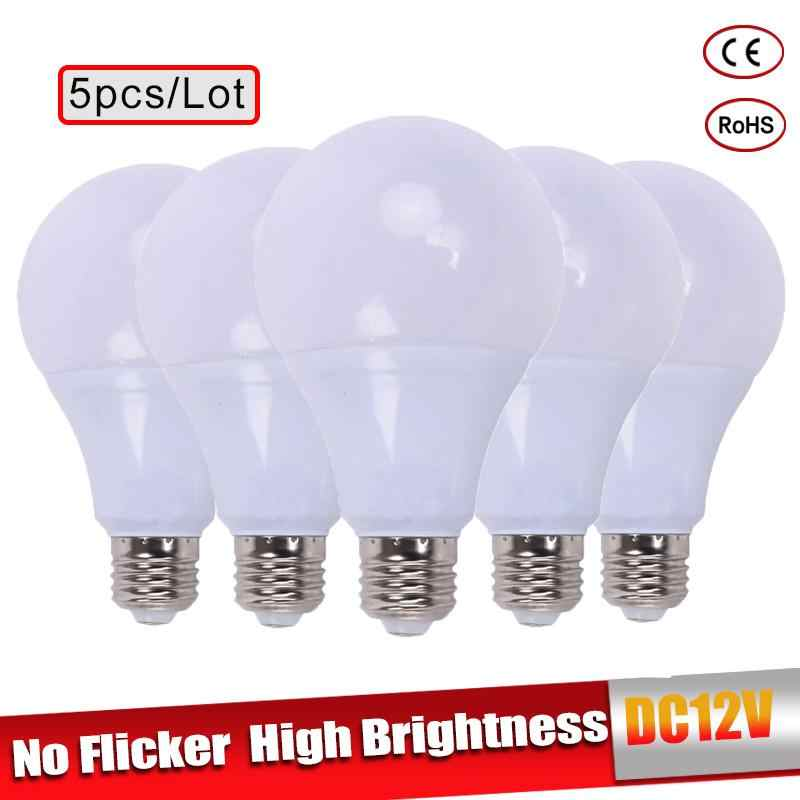 E27 LED Lamp 3W 5W 7W DC 12V Led Light Bulb 9W 12W 15W Lampada Led Bombillas Real Power 12 Volts for Camping Outdoor Lighting