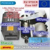 [Estoque da ue] eixo de refrigeração de água 1.5kw er16 motor 220v 4 rolamento + 1.5kw vfd interver & er16 pinça & 80mm braçadeira & 75w bomba de água