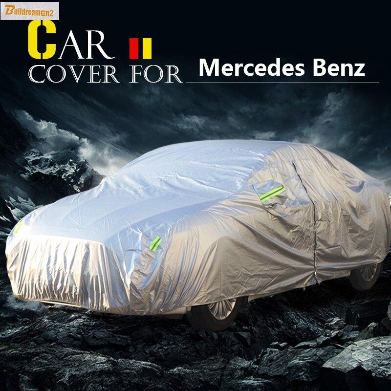 Buildreamen2 Car Cover Anti-UV Sun Rain Snow Scratch Resistant Cover Waterproof For Mercedes Benz B Class B150 B170 B180 B200