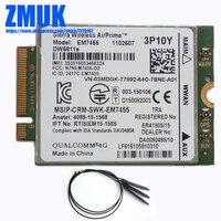 EM7455 Gobi6000 LTE 4G NGFF 300Mbps Module W Antennas DW5811E For DELL E5570 E7270 E7370 E7470