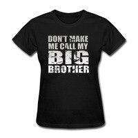 Kurzarm Paar T-shirt frauen Mädchen Damen Super nicht Mich Rufen Sie Meine Big Brother T-shirt Mode Baumwolle T t-shirt