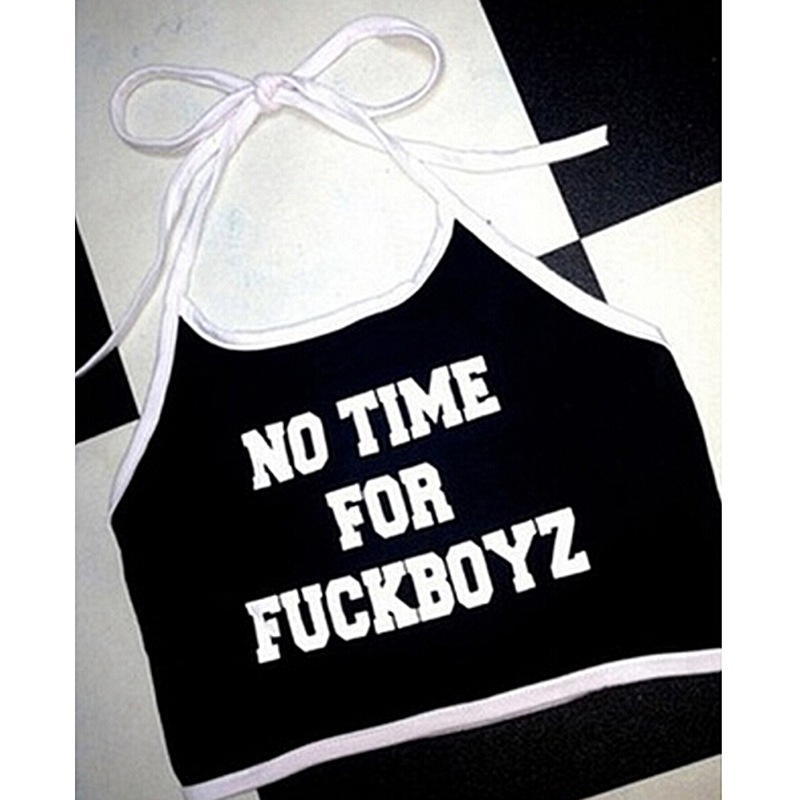 Sexy Crop Tops NO TIME FOR FUCKBOYZ Letter Printed Sleeveless Halter neck Tank Crop Tops Summer Short Vest(China)