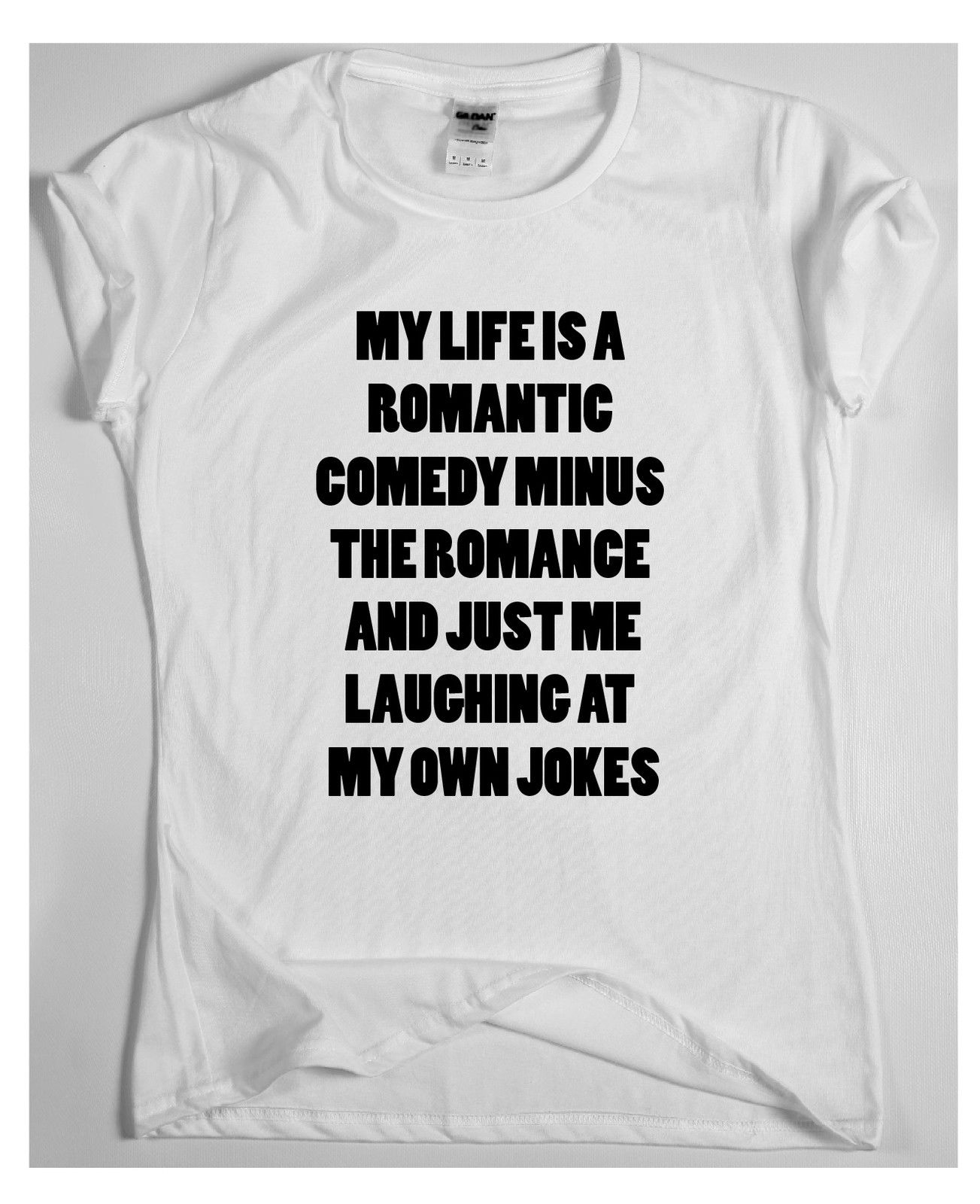 My life is a romantic comedy Awesome Funny T shirt Humour Tee Vine Cool gift Tops New Unisex free shipping