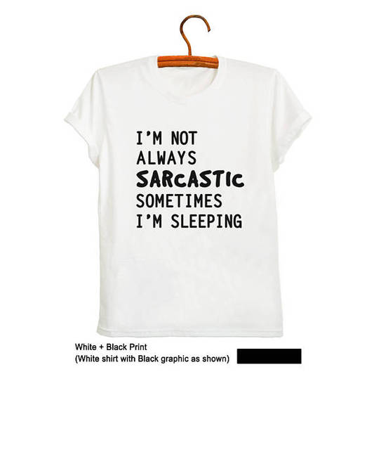 44231b6e4 Sarcastic Shirts Funny Sarcastic T Shirts Sayings Novelty Weird T Shirts  Tumblr Shirts for Teen Mens Womens Sarcasm Shirt-D206