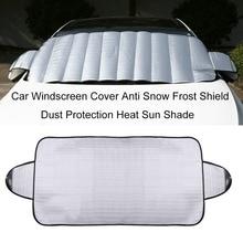 Новейший практичный автомобильный чехол на лобовое стекло, защита от снега, мороза, защита от пыли, тепло, солнцезащитный козырек, идеально подходит для лобового стекла автомобиля