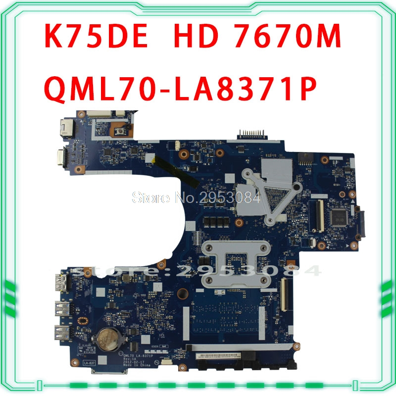 For ASUS K75DE motherboard Laptop mainboard QML70-LA8371P HD7670M A70M Chipset USB3.0 1GB Rev:1A 100% tested k73ta for asus k73t x73t k73ta k73tk r73t latop motherboard rev 1a qbl70 la 7553p hd7670m 1gb mainboard 100% tested ok
