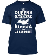 Russia-june-01 - Queens Are Born In Russia And June T-shirt (S-5XL) Free shipping Harajuku Tops t shirt Fashion Classic Unique