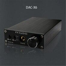 2017 FX-Audio DAC-X6 HiFi amp Optique/Coaxial/USB DAC Mini Maison Numérique Audio Décodeur Amplificateur 24BIT/192 12 V Alimentation