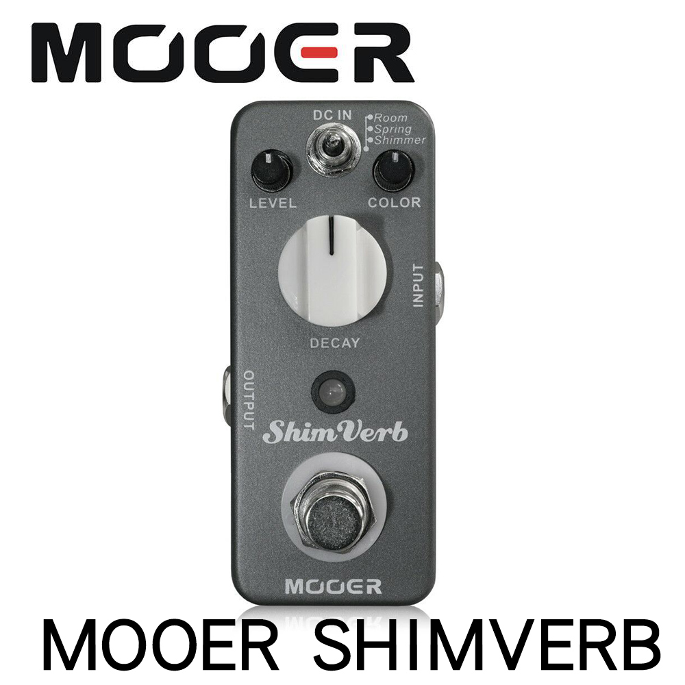 MOOER ShimVerb Reverb Guitar Effects Pedal 3 modes of reverb room spring and shimmer reverberation True